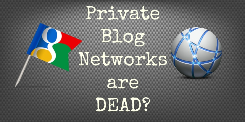 Google penalizes Private blog network