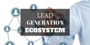 lead generation ecosystem