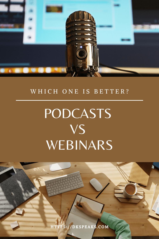 podcasts vs webinars